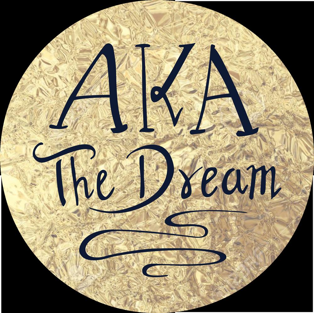 AKA The Dream